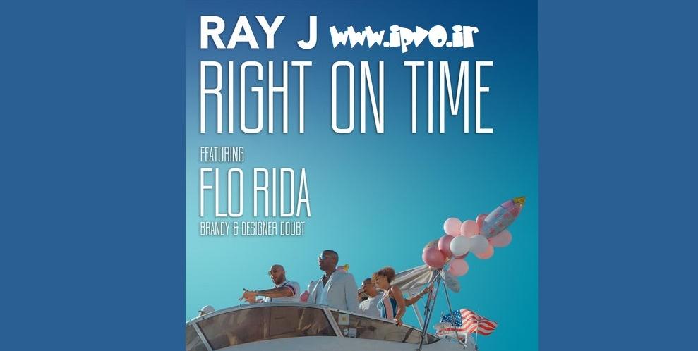 دانلود آهنگ جدید Ray J ft. Flo Rida & Brandy & Designer Doubt به نام Right On Time