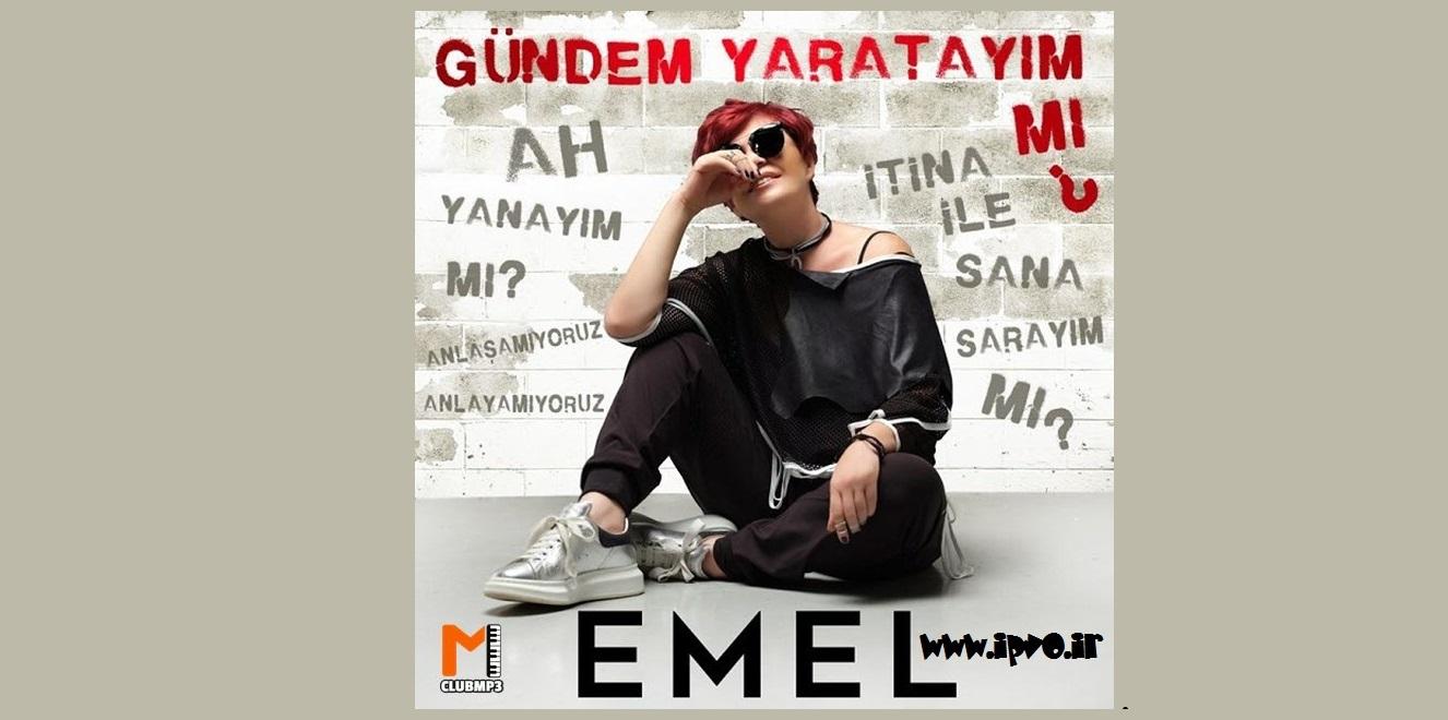 دانلود آهنگ Emel Muftuoglu به نام Gundem Yaratayım Mı